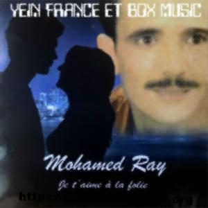 mohamed ray mp3,mohamed rai,mohamed ray mp3 telecharger,mohamed ray mp3 telecharger gratuit, telecharger music mohamed ray mp3,mohamed ray mp3 download,mohamed