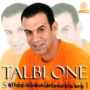 talbi one mp3,talbi one sogui belati,talbi one dag dag mp3,talbi one reggada,talbi one ila takk