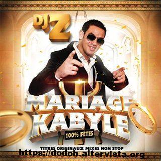 Dj Z Mariage kabyle 100% Fêtes