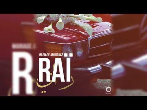 Compilation Mariage Ambiance Rai
