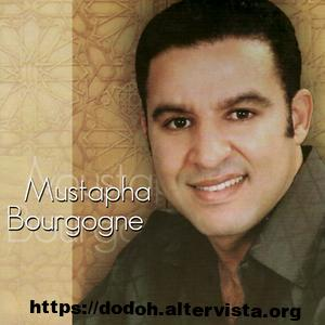 Mustapha bourgogne mp3