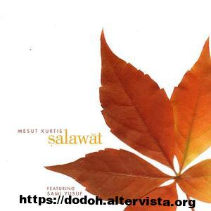 Mesut kurtis salawat mp3 download